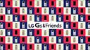 What are LG Friends?